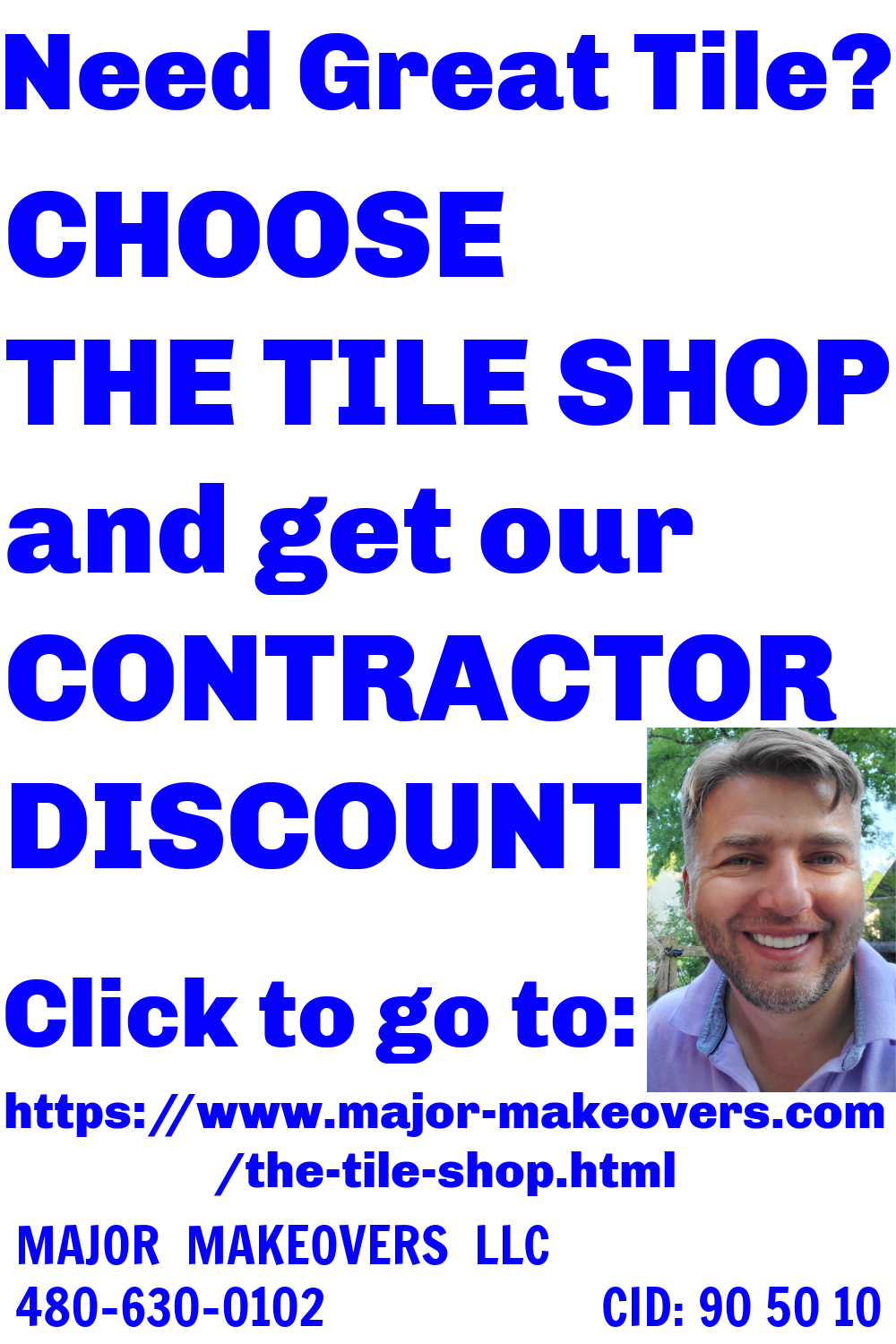 If you need great tile, choose The Tile Shop and get our contractor discount at this link:  https://www.major-makeovers.com/the-tile-shop.html